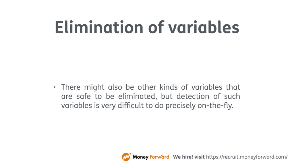 Elimination of variables • There might also be ...