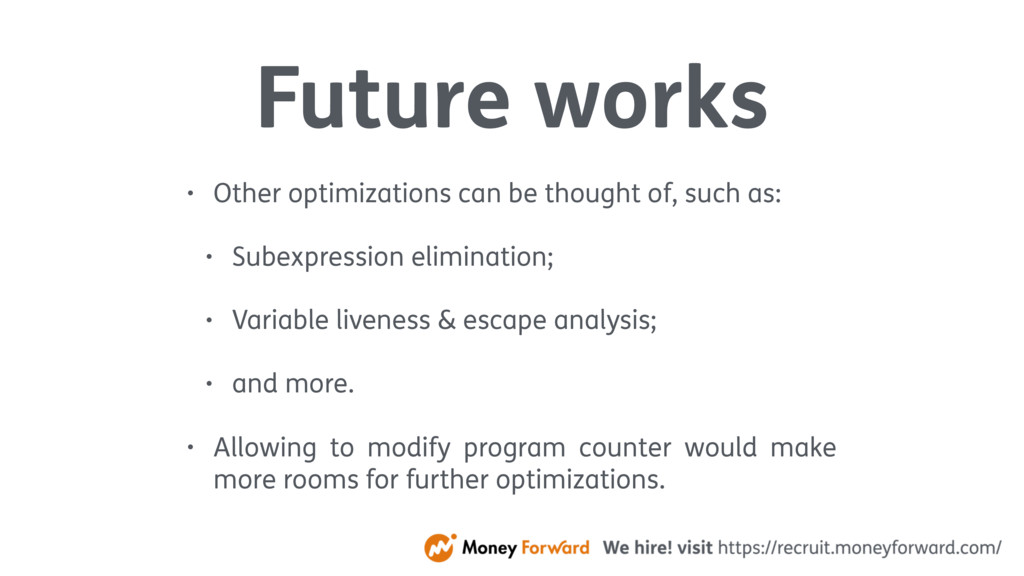 Future works • Other optimizations can be thoug...