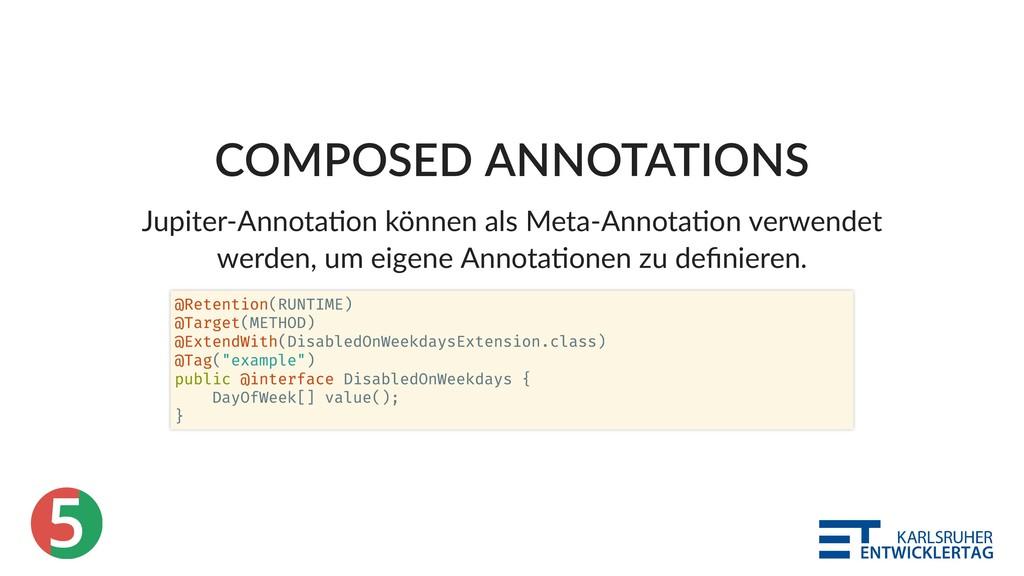 5 COMPOSED ANNOTATIONS Jupiter‑Annota on können...