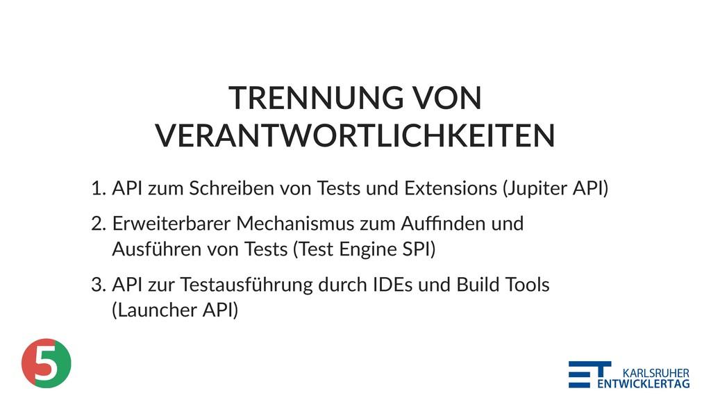 5 TRENNUNG VON VERANTWORTLICHKEITEN 1. API zum ...