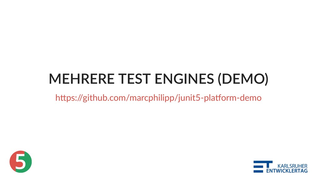 5 MEHRERE TEST ENGINES (DEMO) h ps:/ /github.co...