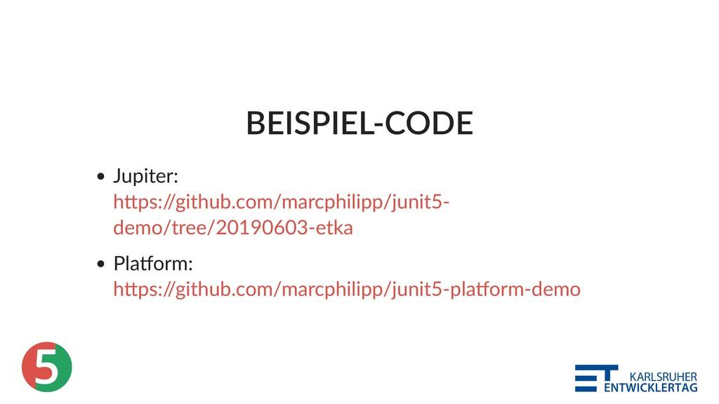 5 BEISPIEL‑CODE Jupiter: Pla orm: h ps:/ /githu...