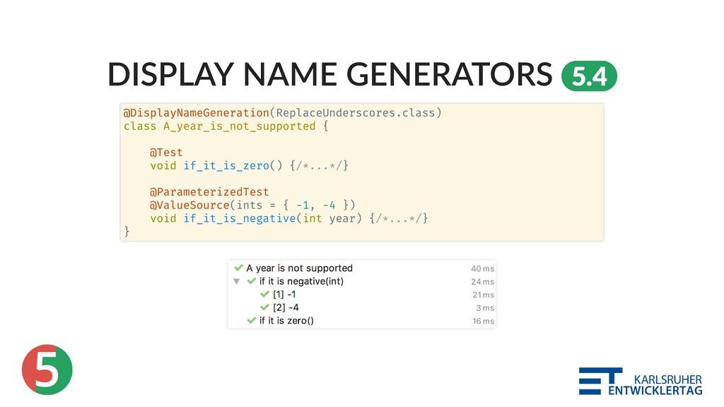 5 DISPLAY NAME GENERATORS 5.4 @DisplayNameGener...