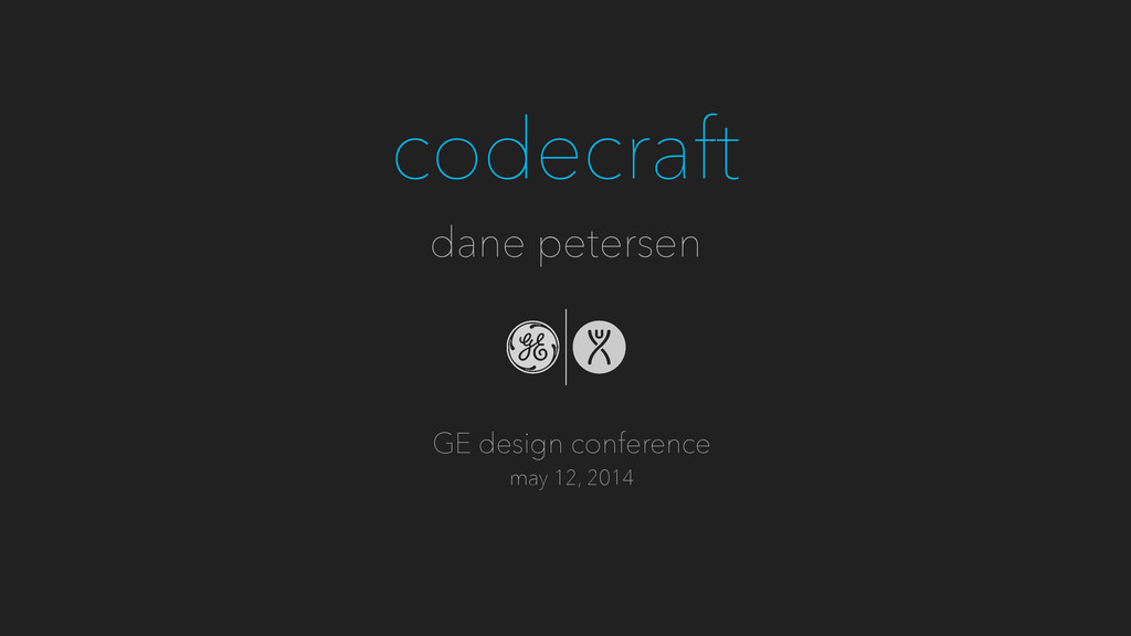 codecraft dane petersen GE design conference ma...