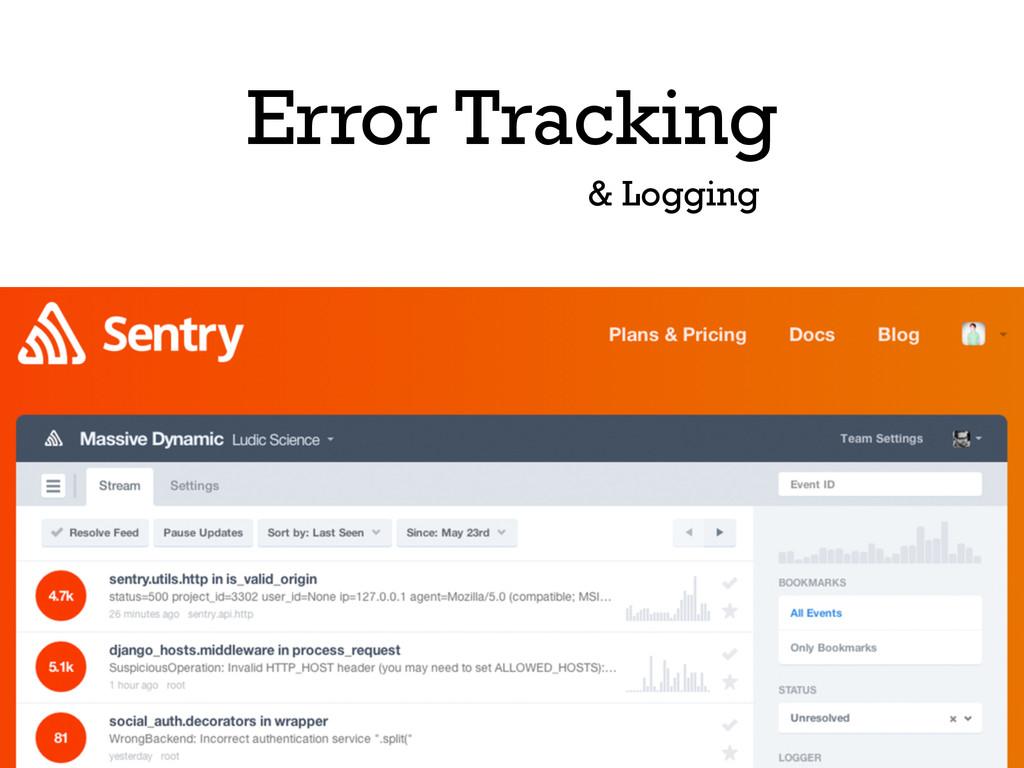Error Tracking & Logging