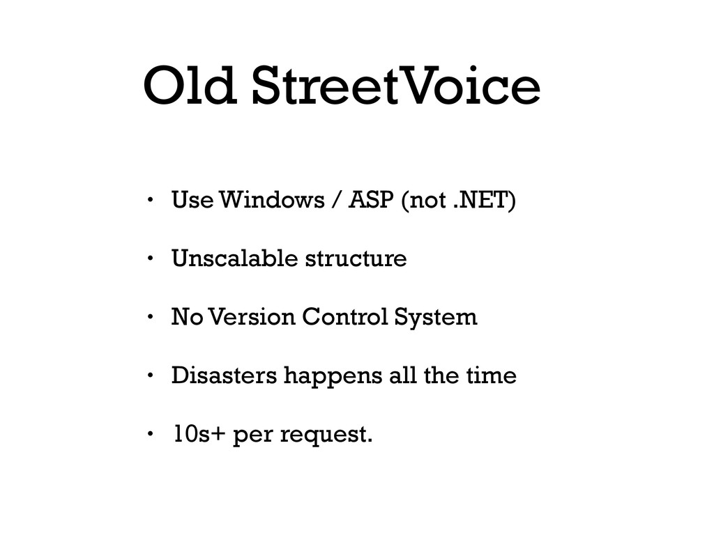 Old StreetVoice • Use Windows / ASP (not .NET) ...