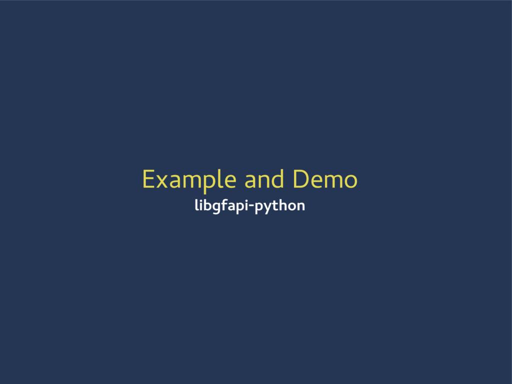 Example and Demo libgfapi-python