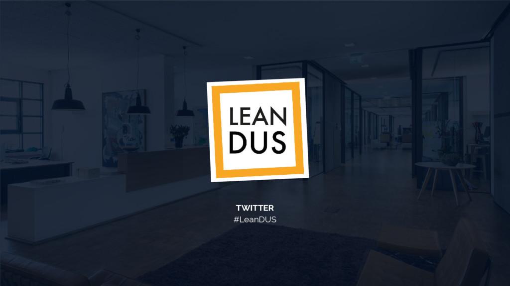 TWITTER #LeanDUS