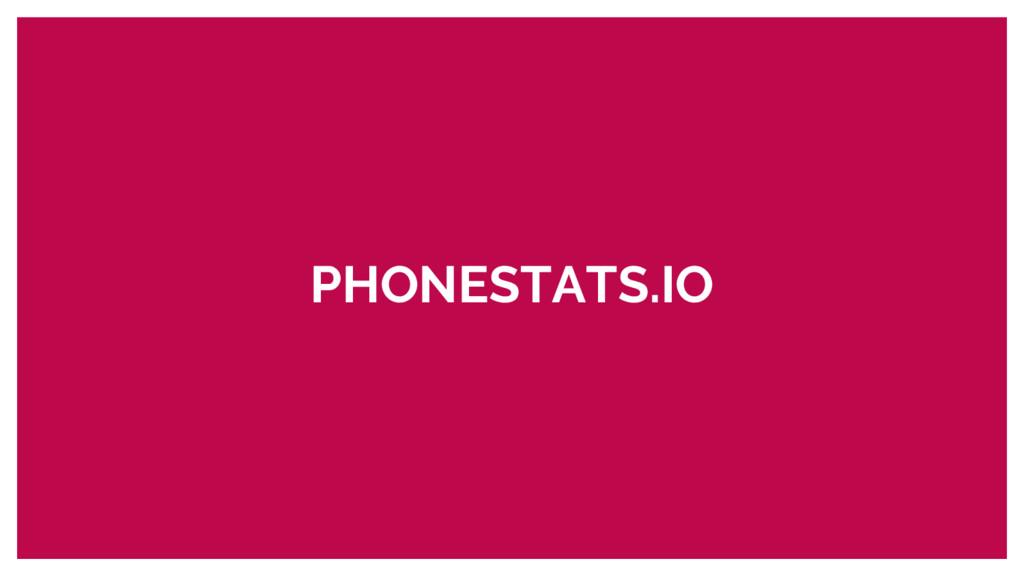 PHONESTATS.IO