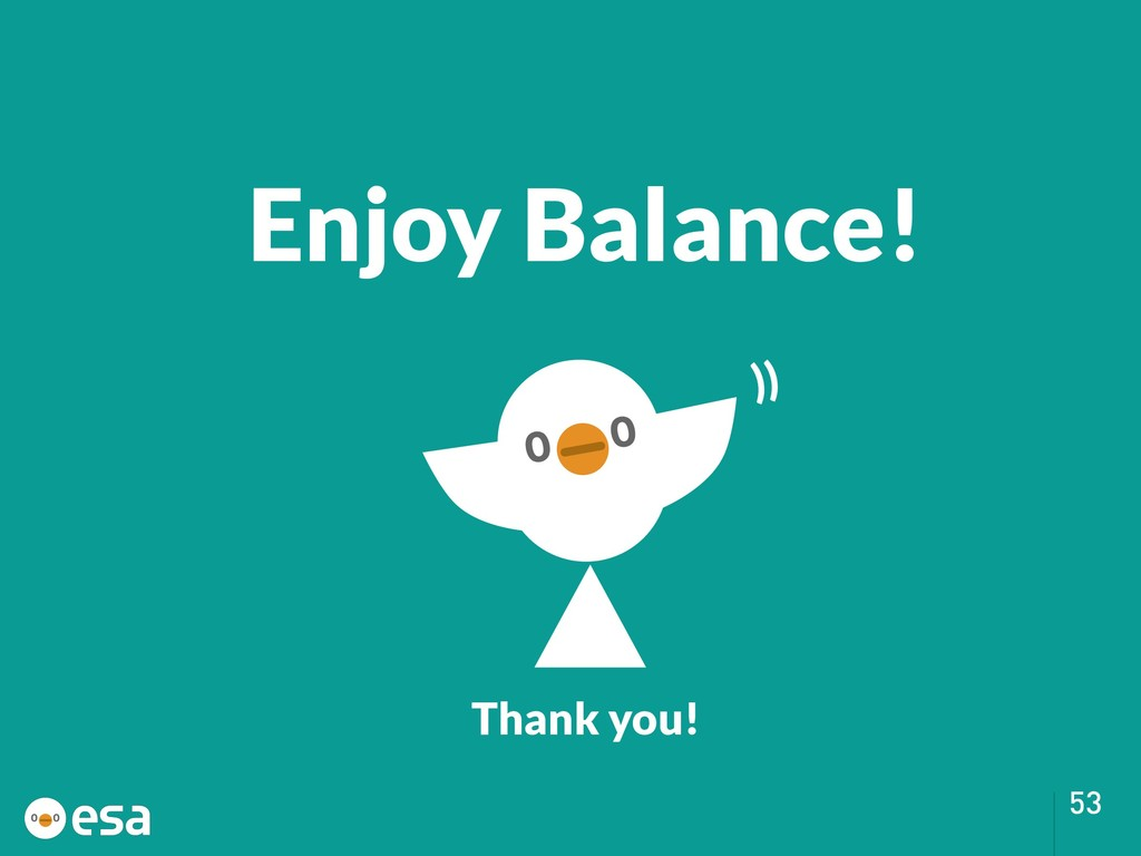 !53 Enjoy Balance! Thank you! ))