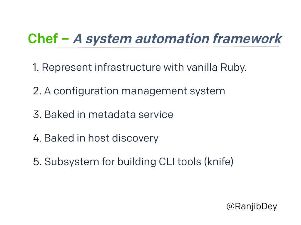 Chef – A system automation framework @RanjibDey...