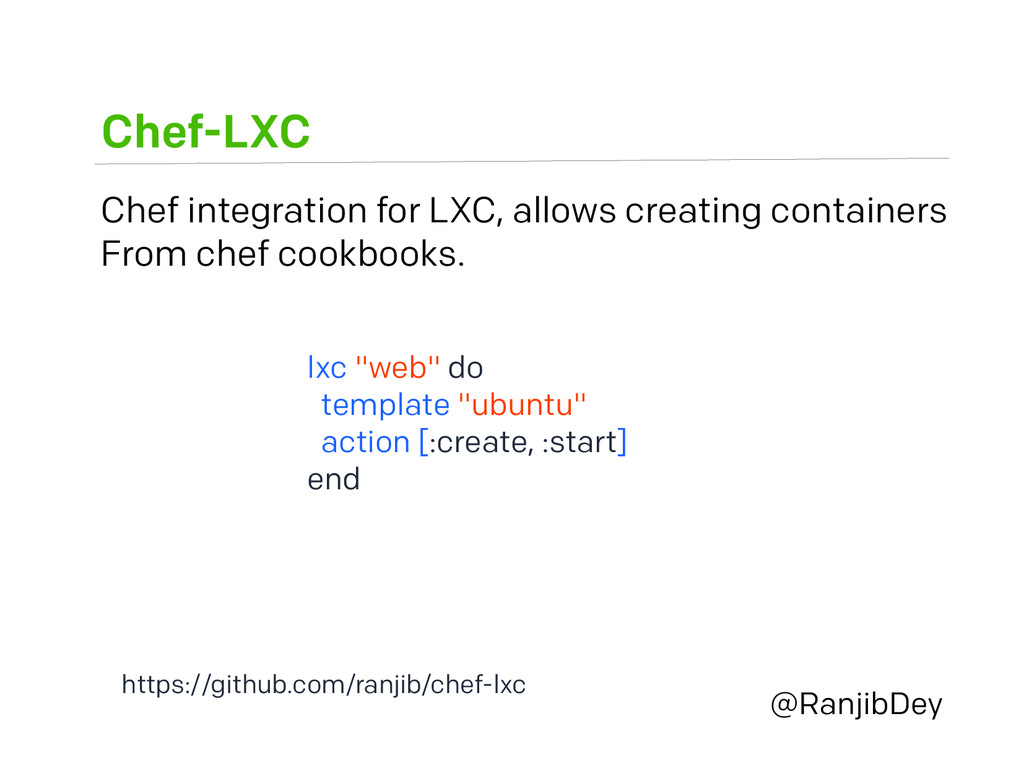 Chef-LXC @RanjibDey Chef integration for LXC, a...