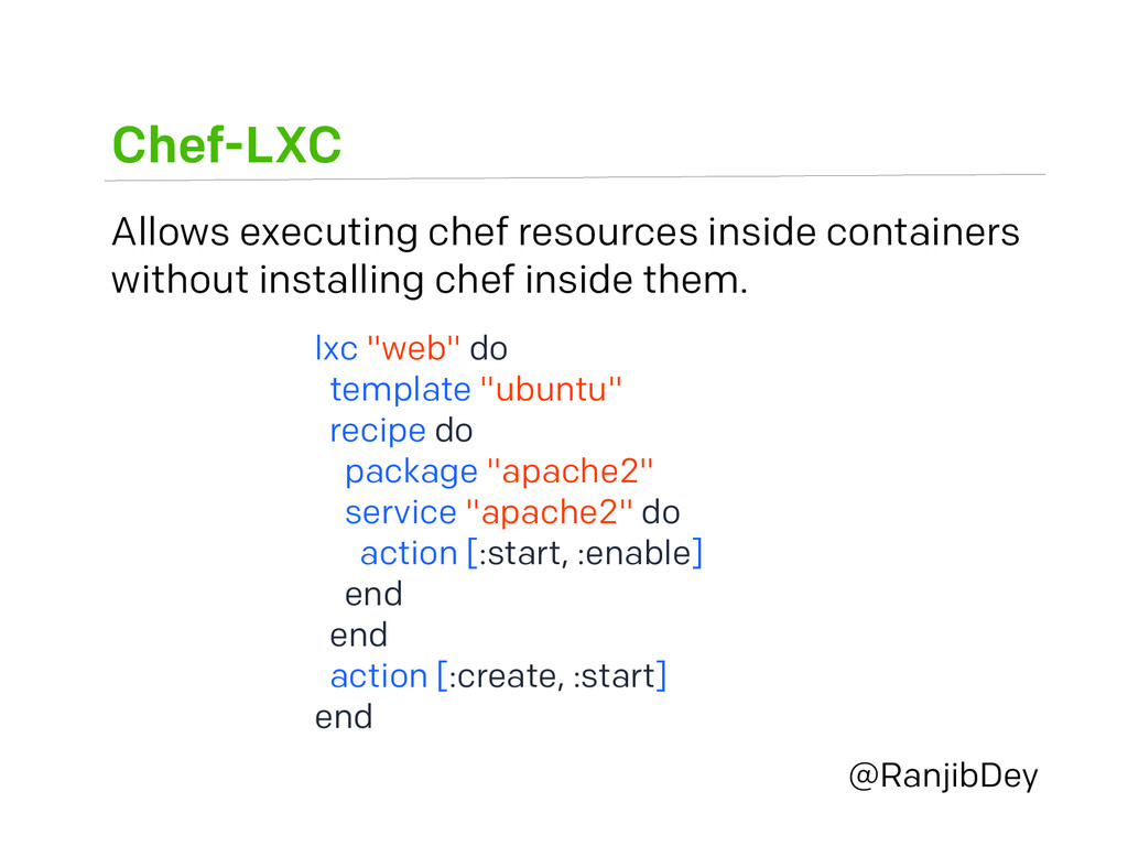 Chef-LXC @RanjibDey Allows executing chef resou...