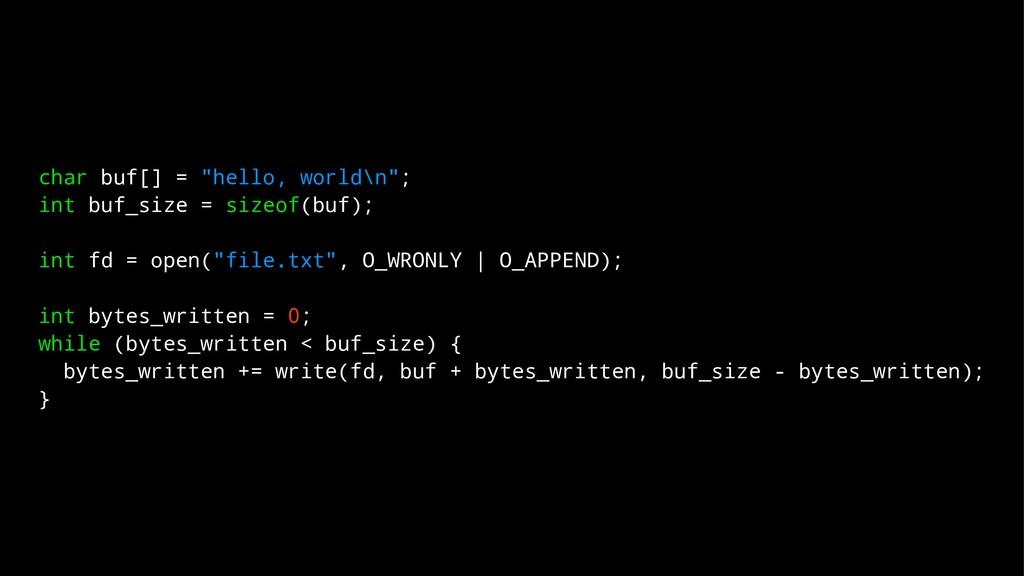 "char buf[] = ""hello, world\n""; int buf_size = s..."