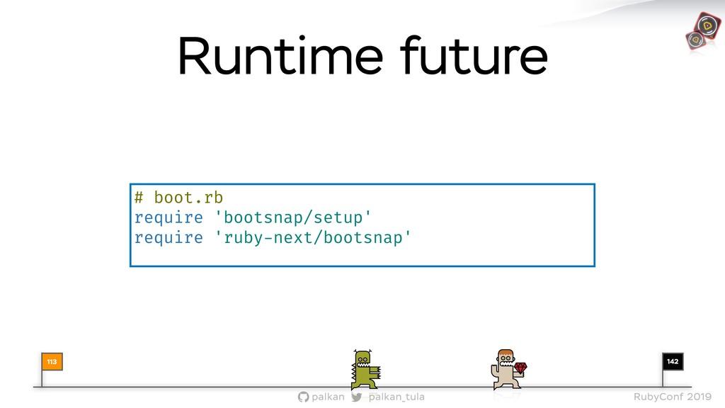 142 palkan_tula palkan RubyConf 2019 113 # boot...
