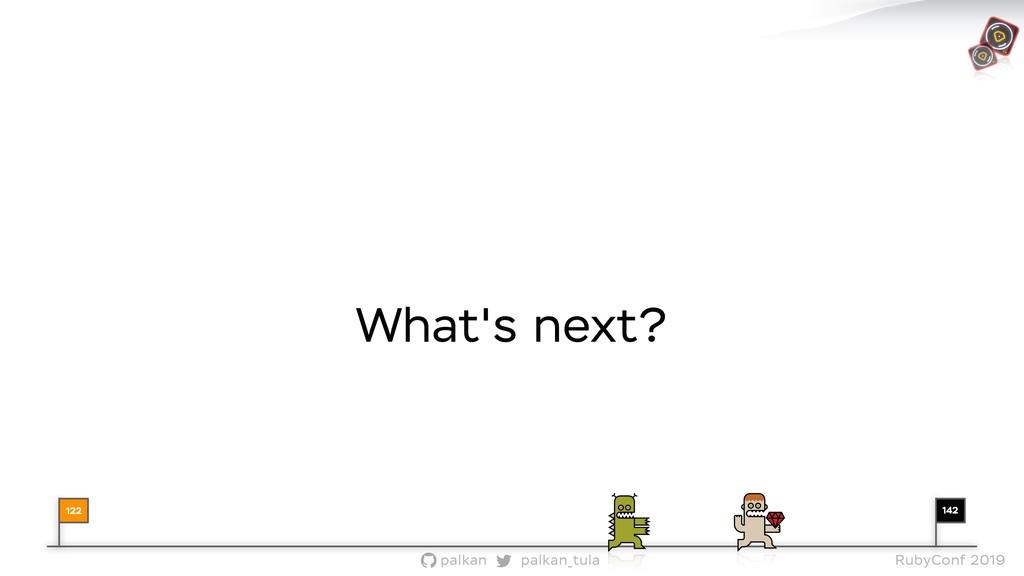 142 palkan_tula palkan RubyConf 2019 What's nex...
