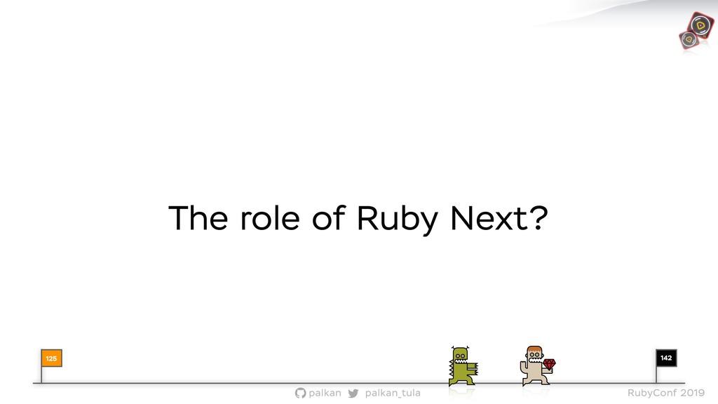 142 palkan_tula palkan RubyConf 2019 The role o...