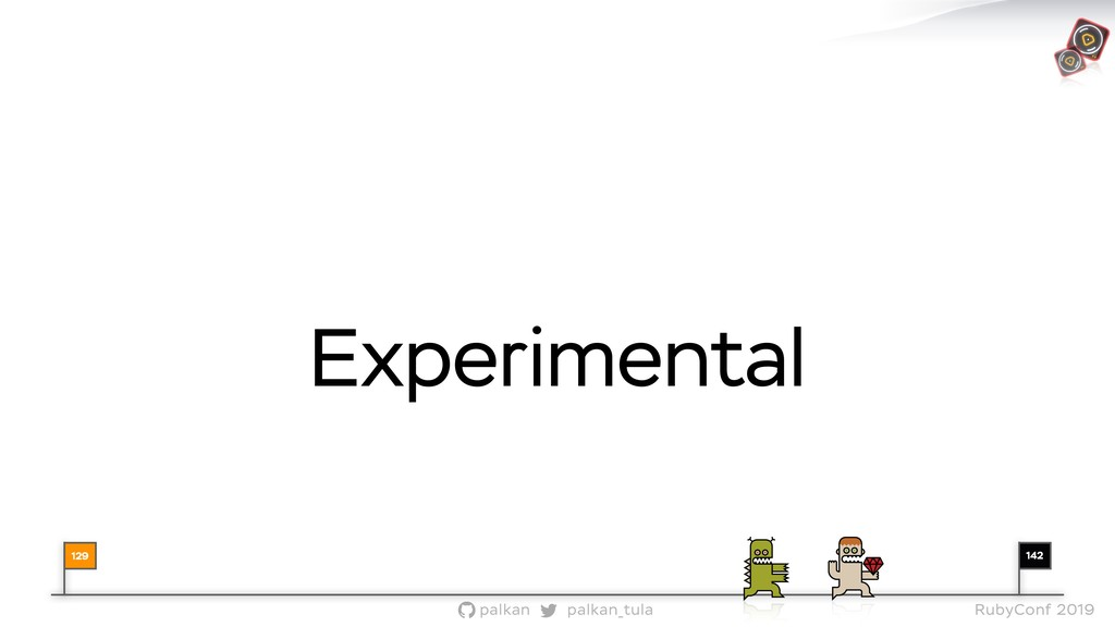 142 palkan_tula palkan RubyConf 2019 Experiment...
