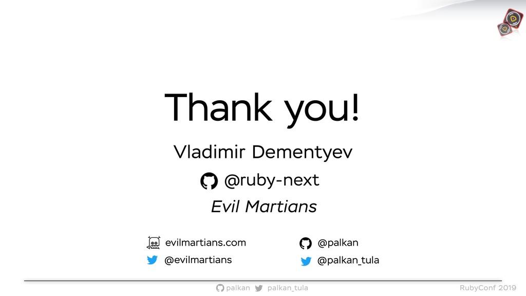 palkan_tula palkan RubyConf 2019 Thank you! Vla...