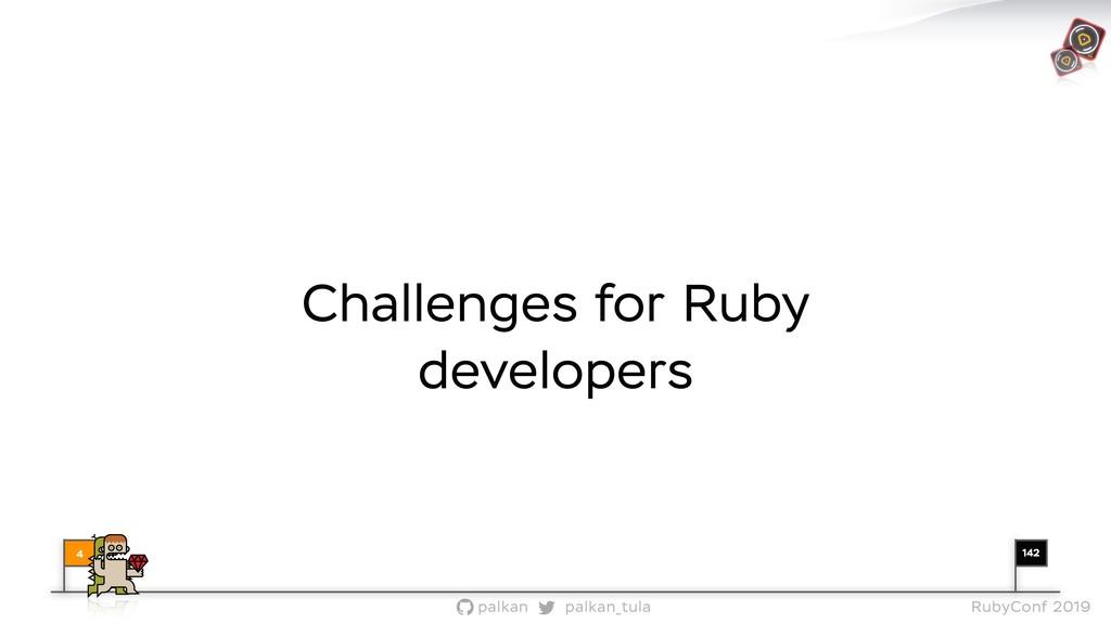 142 palkan_tula palkan RubyConf 2019 Challenges...