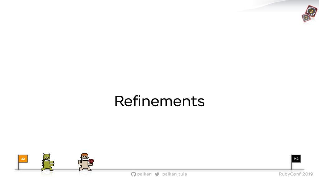 142 palkan_tula palkan RubyConf 2019 Refinements...
