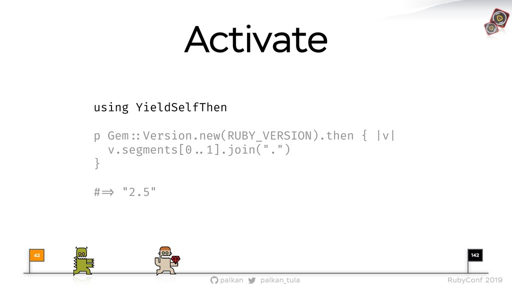 142 palkan_tula palkan RubyConf 2019 using Yiel...