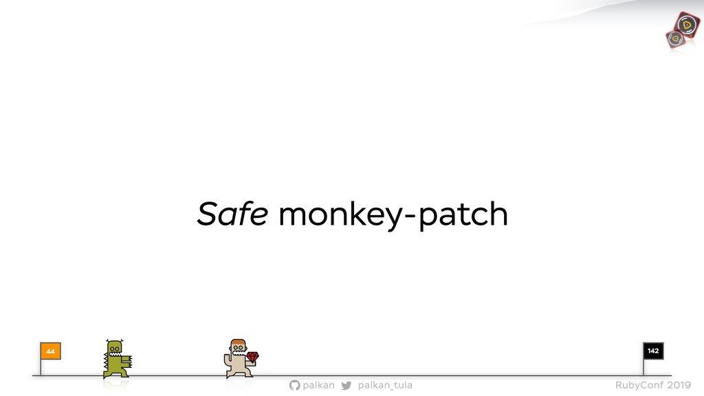142 palkan_tula palkan RubyConf 2019 Safe monke...