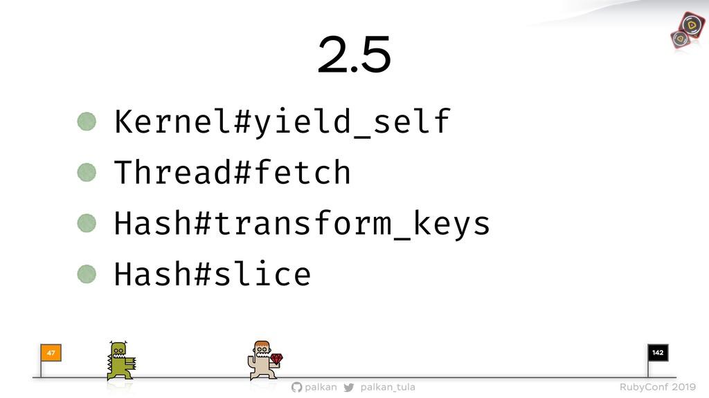 142 palkan_tula palkan RubyConf 2019 47 Kernel#...