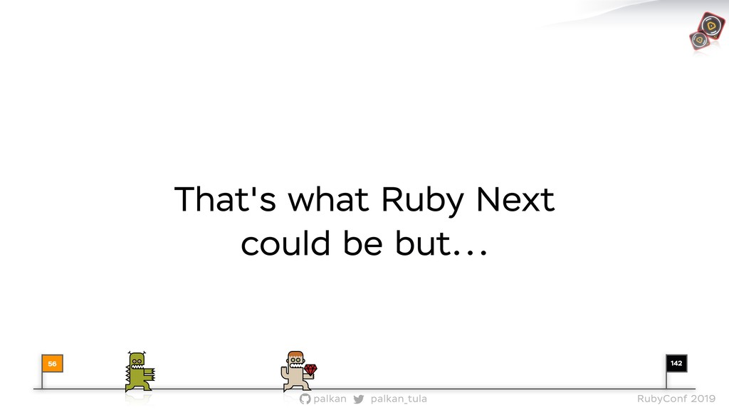 142 palkan_tula palkan RubyConf 2019 That's wha...