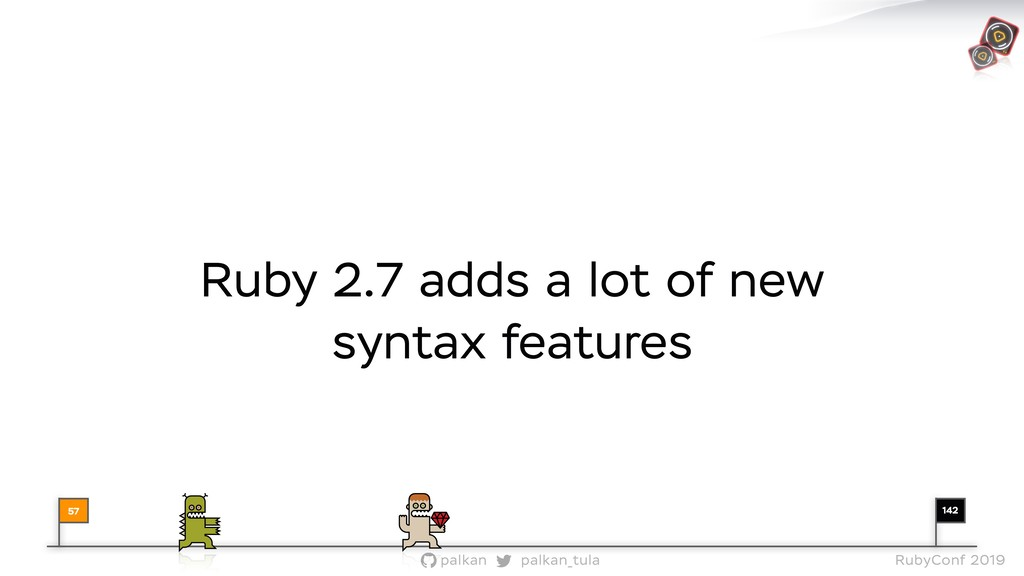 142 palkan_tula palkan RubyConf 2019 Ruby 2.7 a...