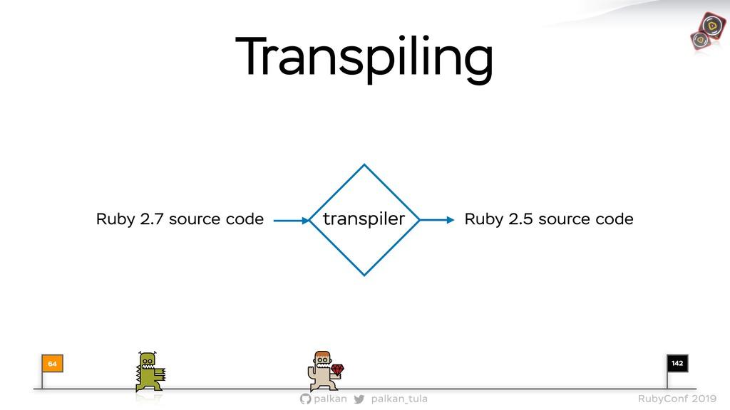 142 palkan_tula palkan RubyConf 2019 Transpilin...