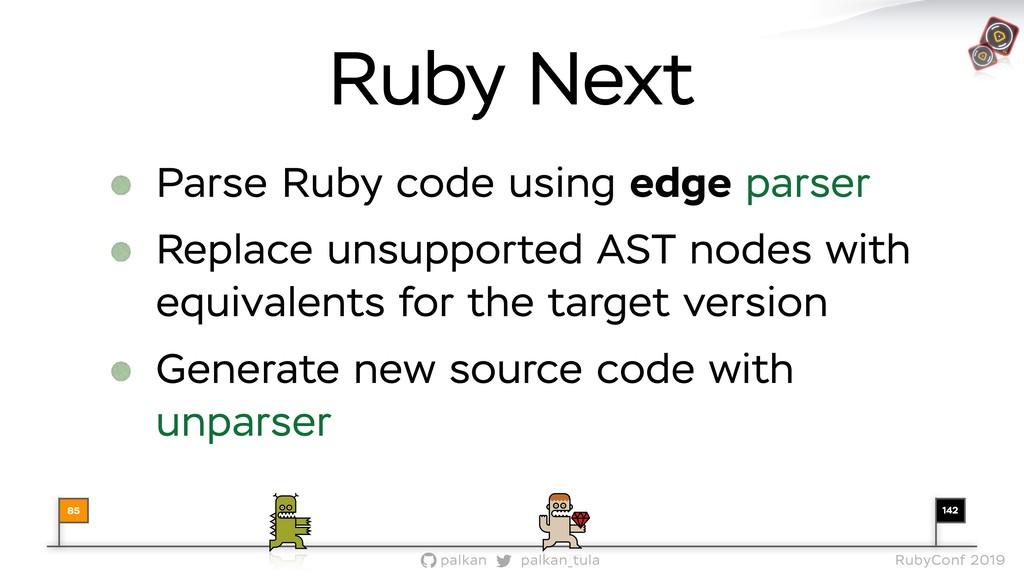 142 palkan_tula palkan RubyConf 2019 Parse Ruby...