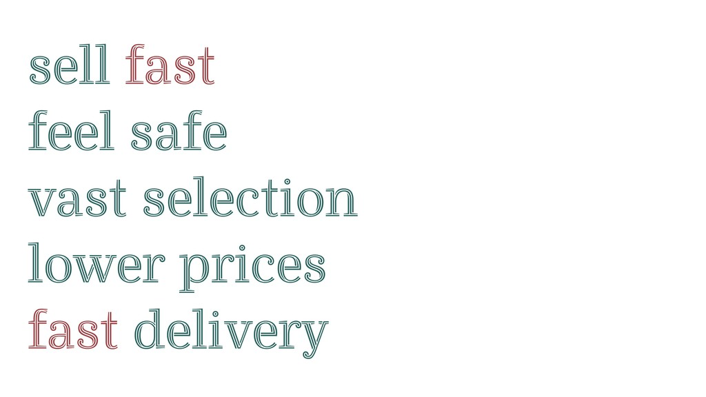 sell fast feel safe vast selection lower prices...