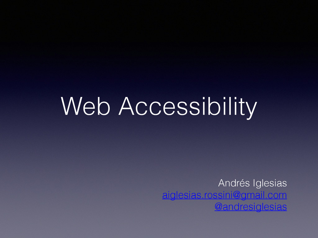 Web Accessibility Andrés Iglesias aiglesias.ros...