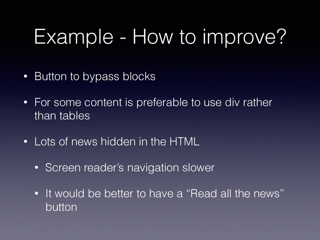 Example - How to improve? • Button to bypass bl...