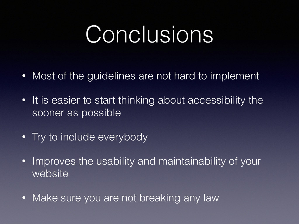 Conclusions • Most of the guidelines are not ha...