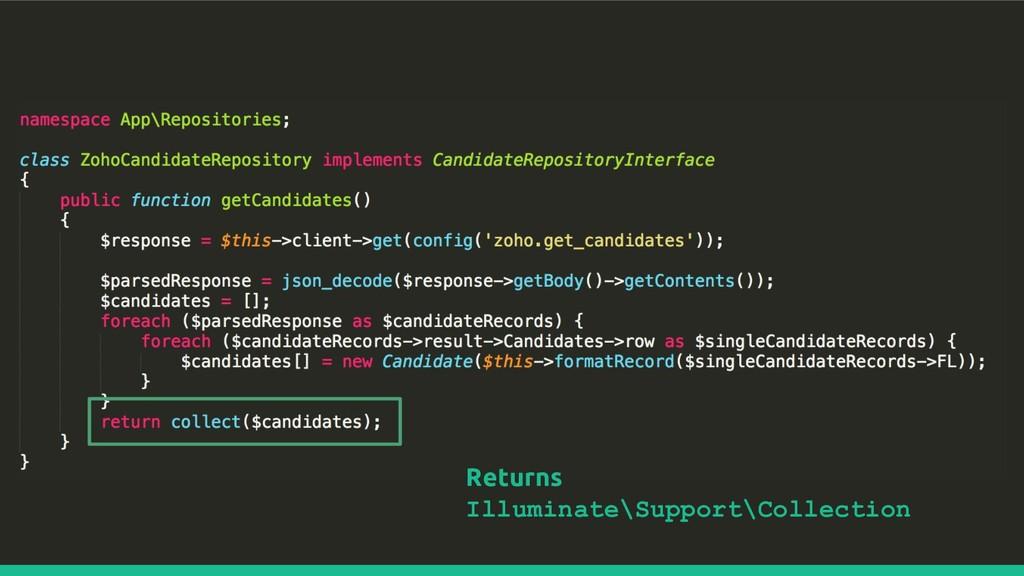 Returns Illuminate\Support\Collection