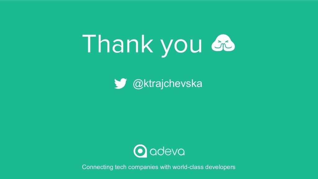 Thank you  @ktrajchevska Connecting tech compan...