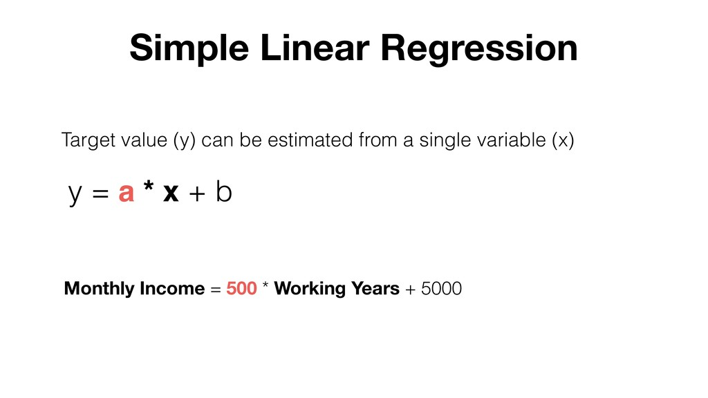Target value (y) can be estimated from a single...