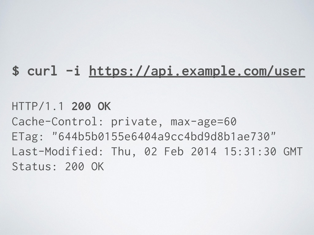 $ curl -i https://api.example.com/user HTTP/1.1...