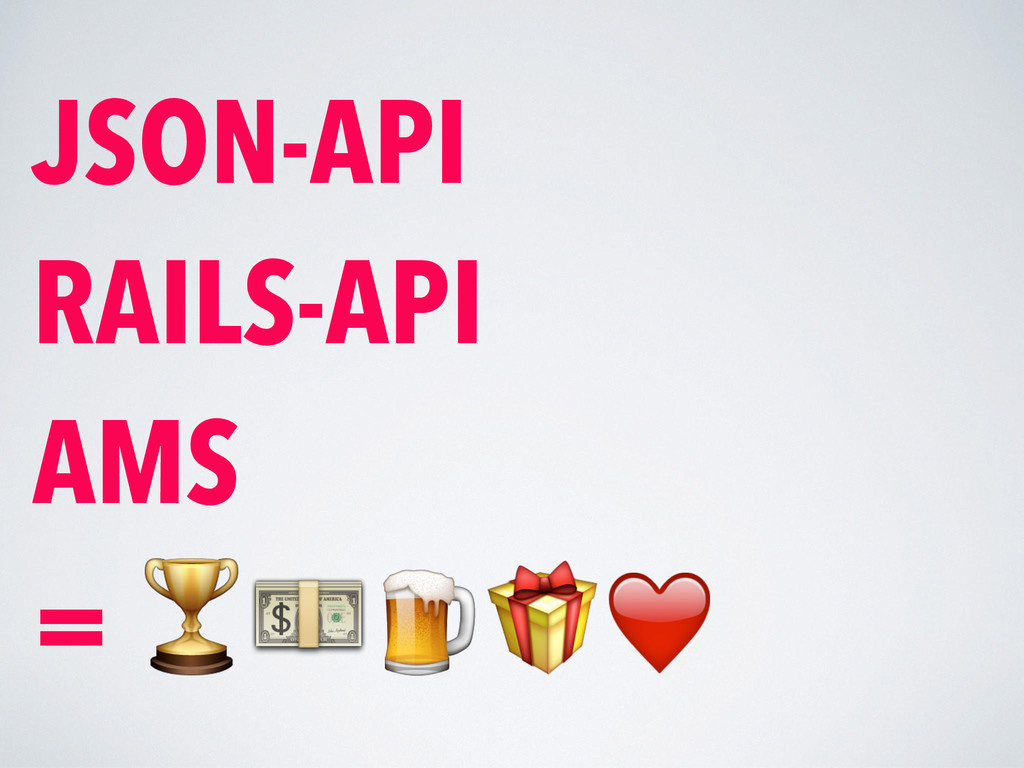 JSON-API RAILS-API AMS = ❤️