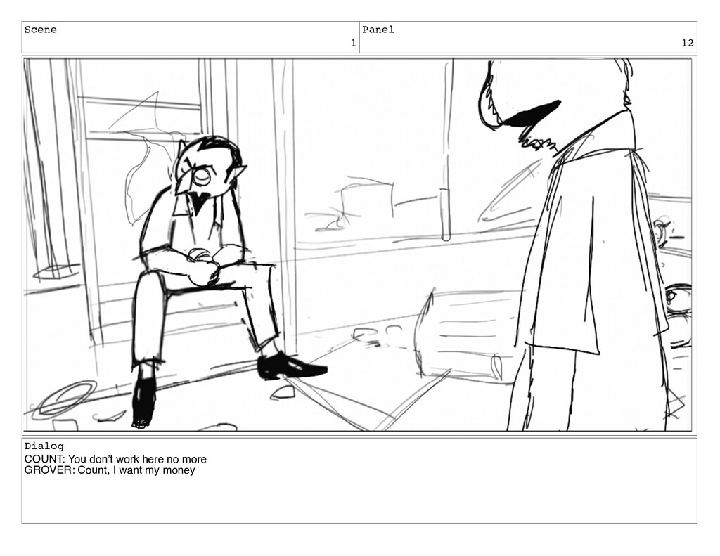 Scene 1 Panel 12 Dialog COUNT: You don't work h...