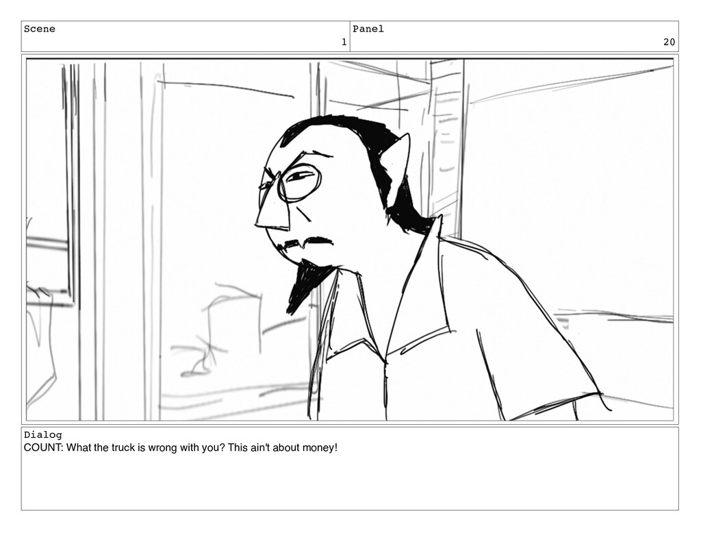 Scene 1 Panel 20 Dialog COUNT: What the truck i...