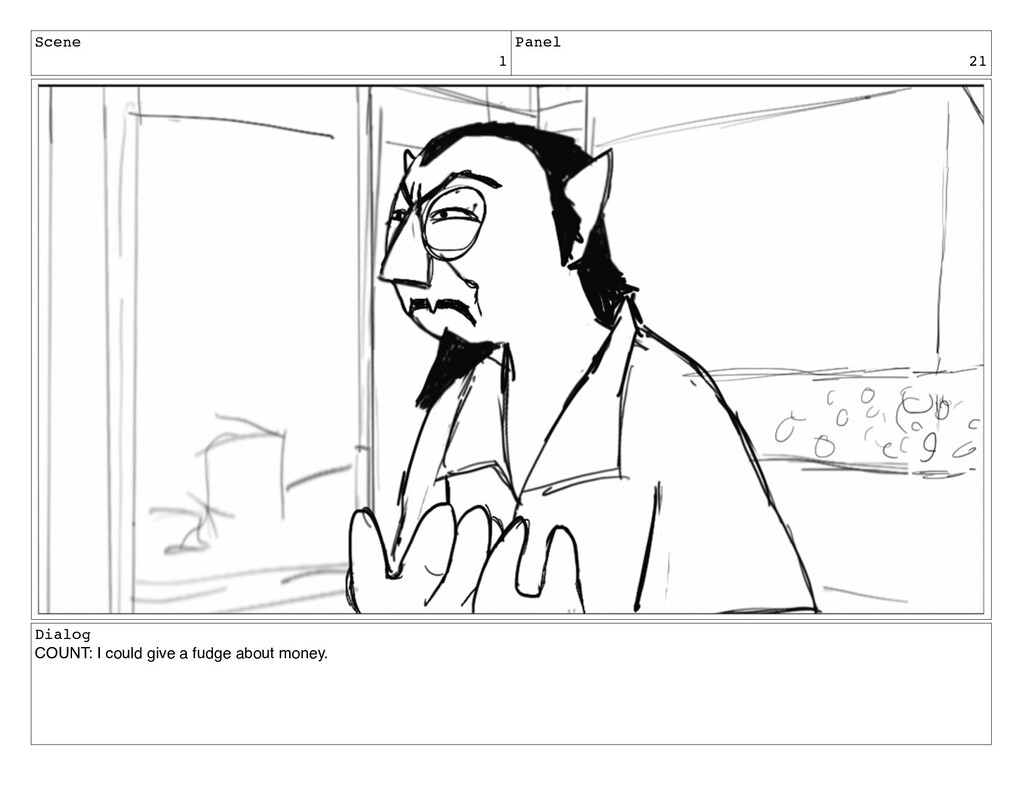 Scene 1 Panel 21 Dialog COUNT: I could give a f...