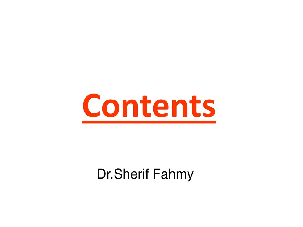 Contents Dr.Sherif Fahmy