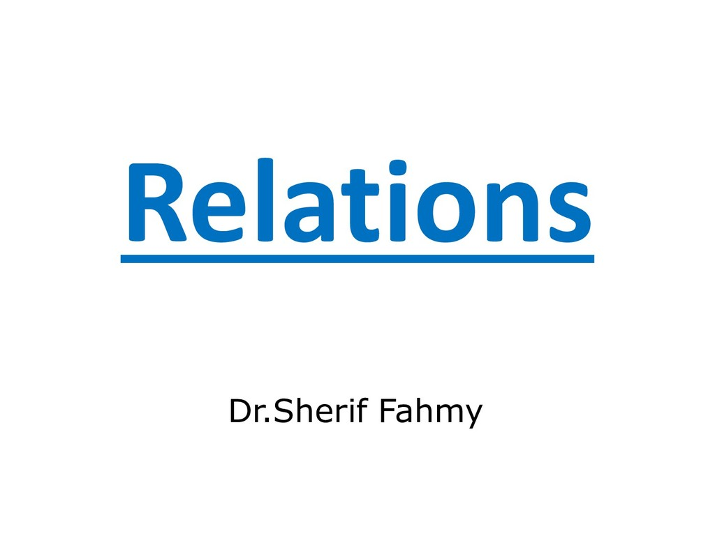 Relations Dr.Sherif Fahmy