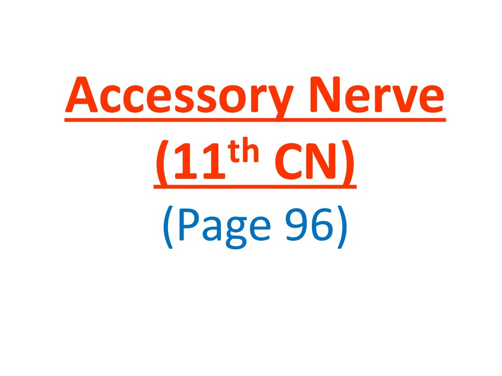 Accessory Nerve (11th CN) (Page 96)
