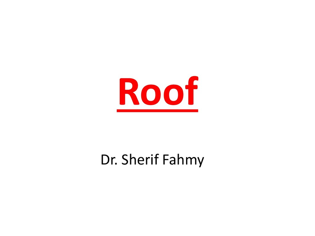 Roof Dr. Sherif Fahmy