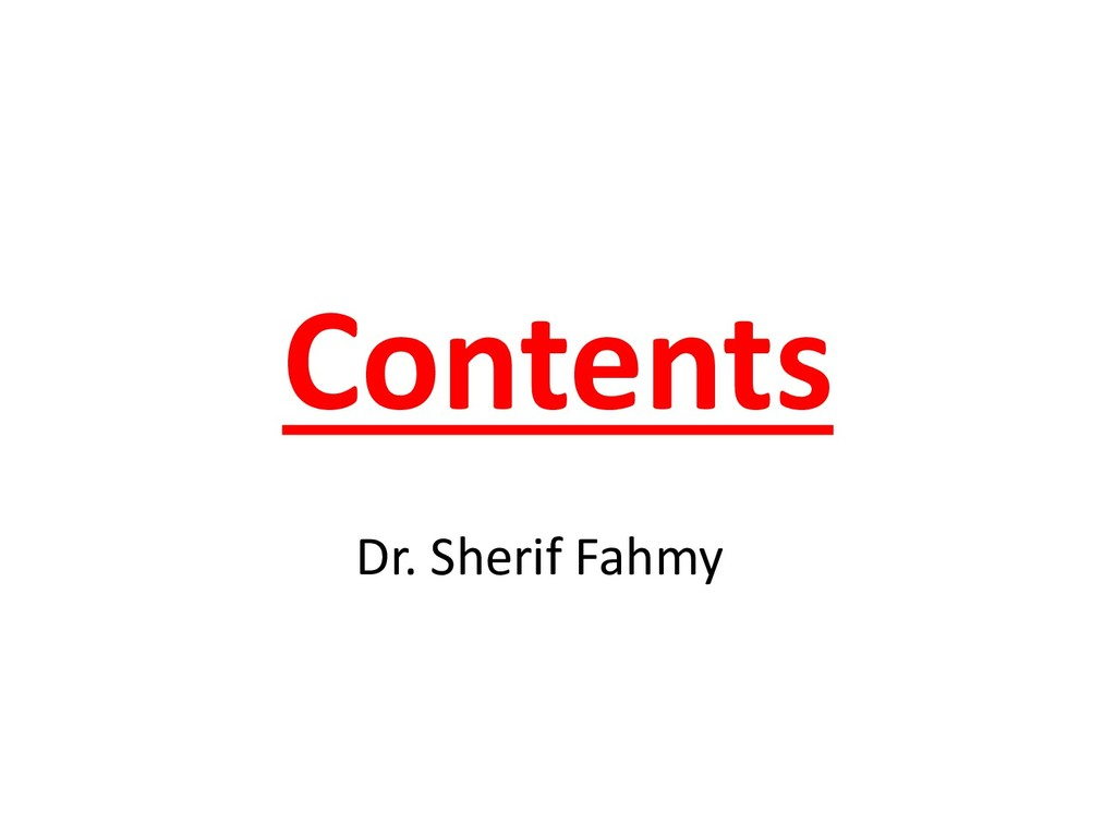 Contents Dr. Sherif Fahmy