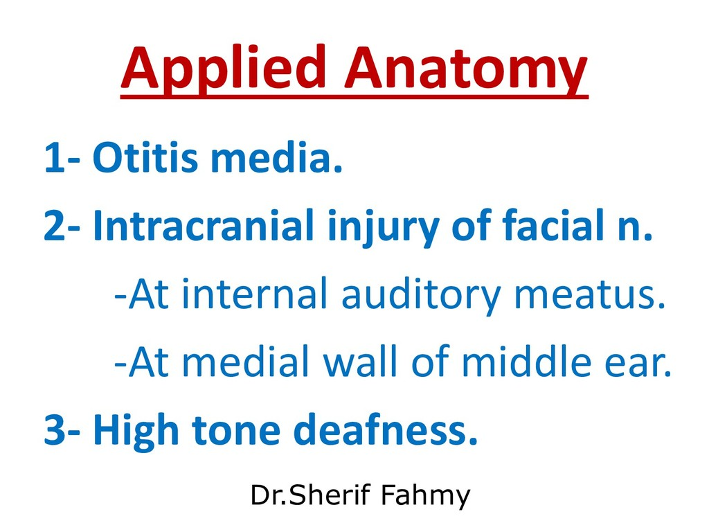 Applied Anatomy 1- Otitis media. 2- Intracrania...
